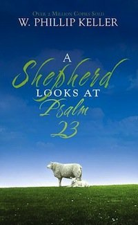 Book Review – A Shepherd Looks at Psalm 23