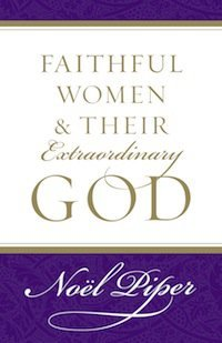 Book Review – Faithful Women and their Extraordinary God