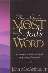 Book Review – How To Get The Most From God's Word