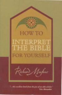 Book Review – How To Interpret The Bible For Yourself