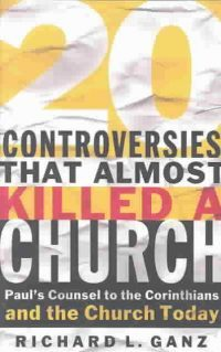 Book Review – 20 Controversies That Almost Killed A Church