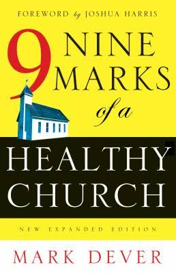 Book Review – 9 Marks of a Healthy Church