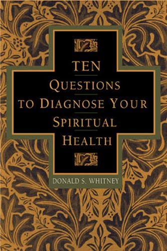 Book Review – 10 Questions To Diagnose Your Spiritual Health