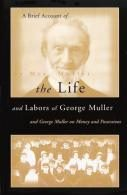 Book Review – A Brief Account of the Life and Labors of George Muller