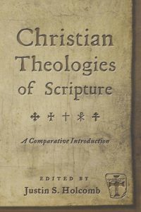 Christian Theologies of Scripture