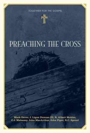 Book Review – Preaching the Cross