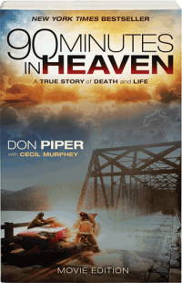 Don Piper's 90 Minutes in Heaven