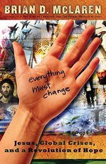 Review of Everything Must Change by Brian McLaren
