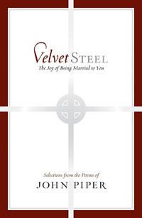 Velvet Steel by John Piper