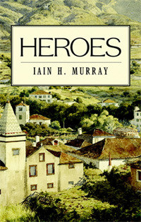 Heroes by Iain Murray