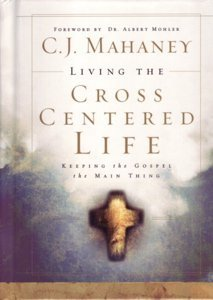 Living the Cross Centered Life