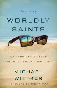 Worldly Saints