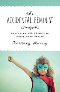 Accidental Feminist