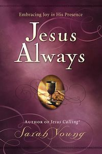 Jesus Always, the Sequel to Jesus Calling