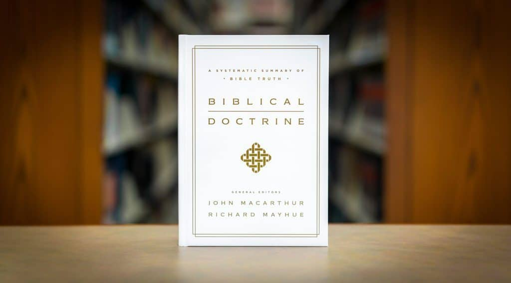 Biblical Doctrine by John MacArthur