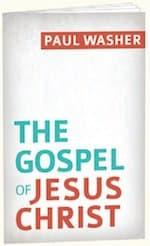 The Gospel of Jesus by Paul Washer