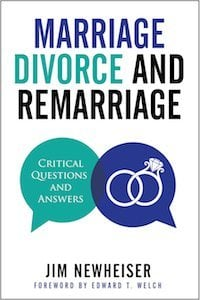 Marriage, Divorce, and Remarriage - Tim Challies