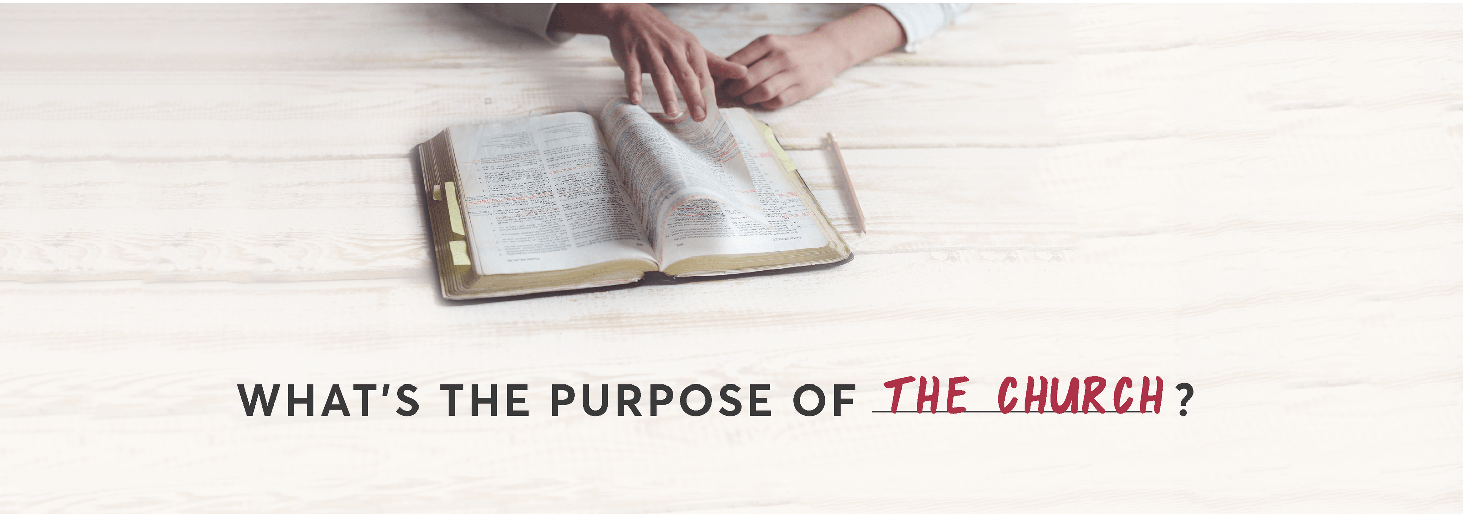 What's the Purpose of … the Church?