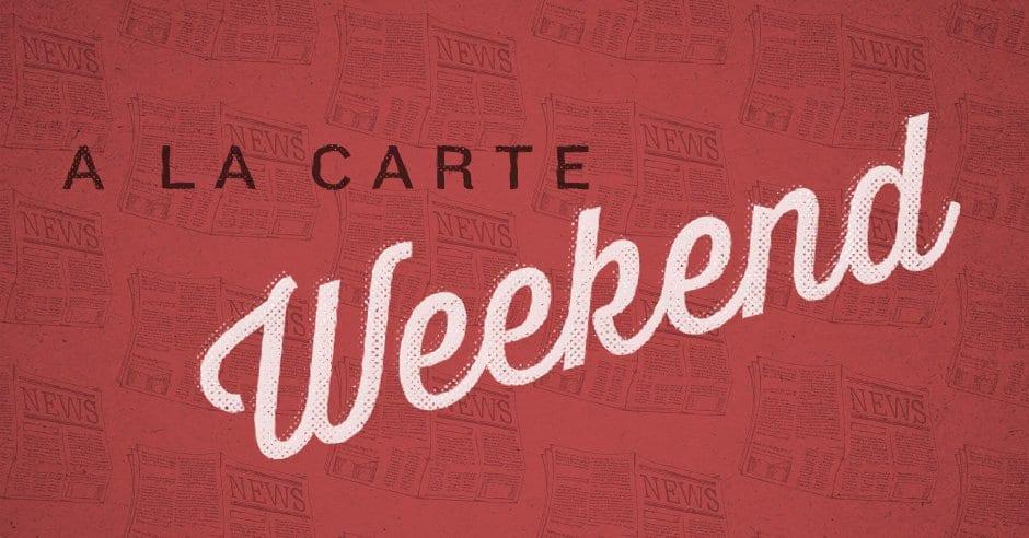 Weekend A La Carte (September 28) - Tim Challies