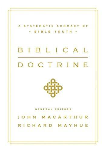 Biblical Doctrine John MacArthur