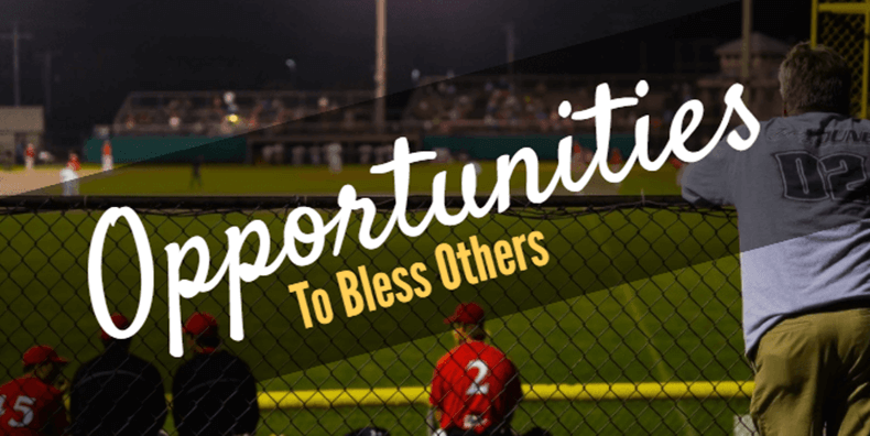 Opportunities to bless others
