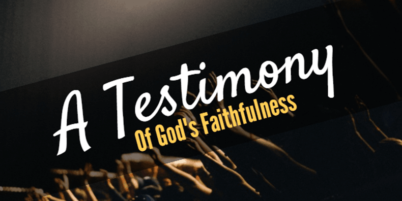 Testimony of faithfulness