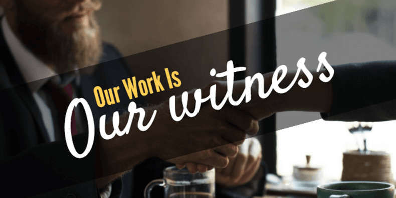 Work is our witness