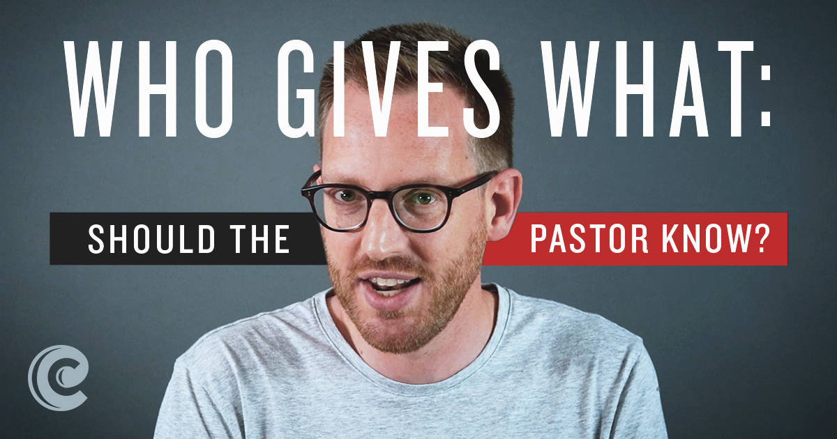 Who Gives What: Should the Pastor Know?