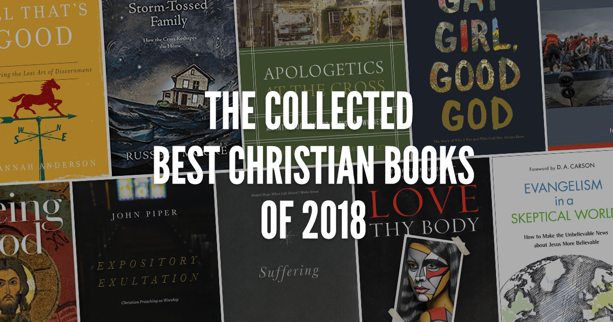 The Collected Best Christian Books of 2018