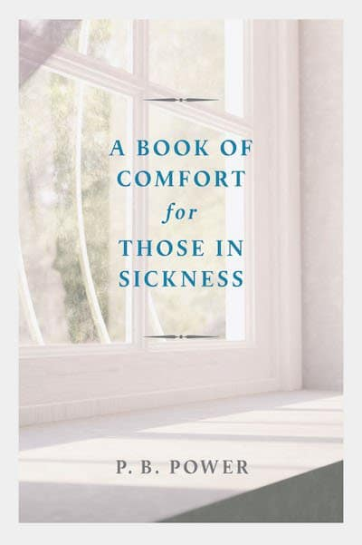 A Book of Comfort for Those in Sickness
