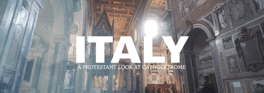 A Protestant Look at Catholic Rome (Video)
