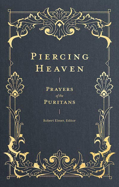 Piercing Heaven: A Prayer Book You'll Actually Use