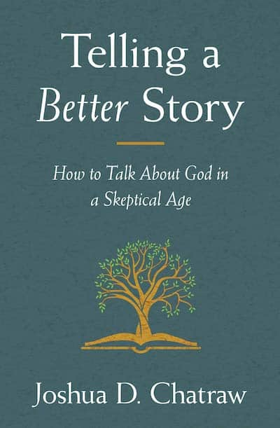How To Talk About God in a Skeptical Age