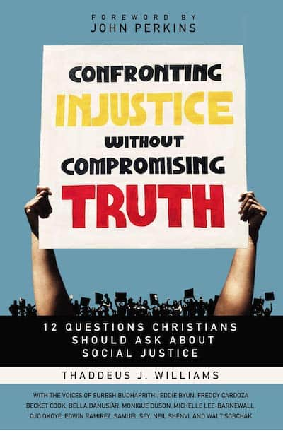 12 Questions Christians Should Ask About Social Justice