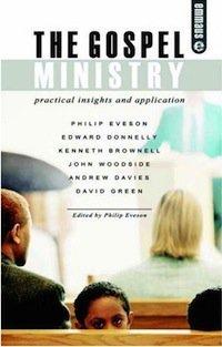 The Gospel Ministry