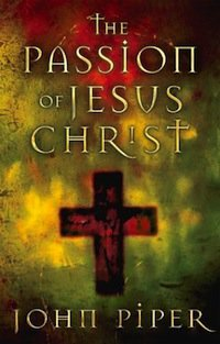 Book Review – The Passion of Jesus Christ