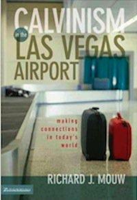 Calvinism in the Las Vegas Airport