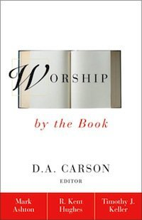 Book Review – Worship by the Book