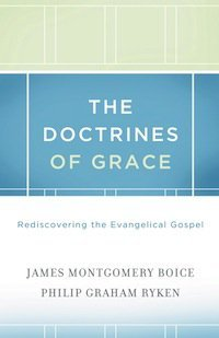 Book Review – The Doctrines of Grace