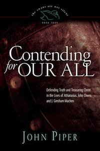 Book Review – Contending For Our All