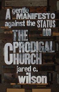 The Prodigal Church