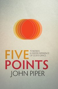 John Piper's Five Points