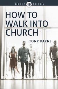 How Do You Walk Into Church?