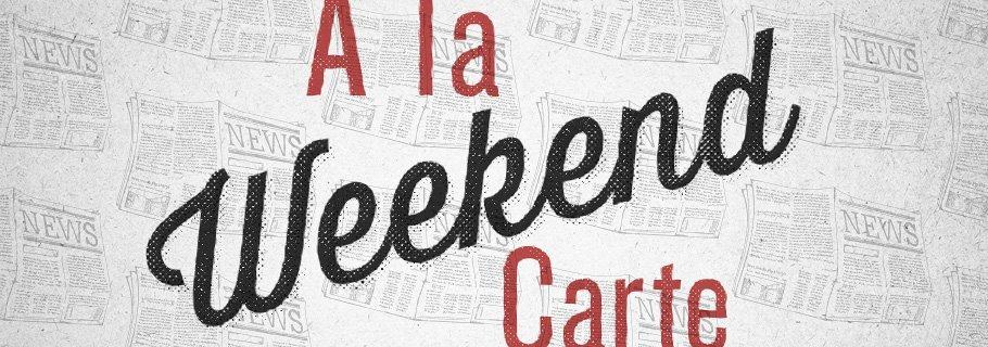 Weekend A La Carte (October 19)