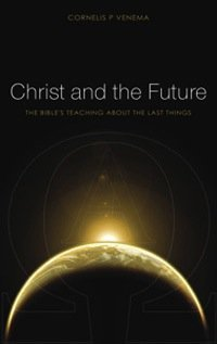 Book Review – Christ and the Future