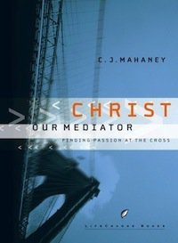 Book Review – Christ Our Mediator