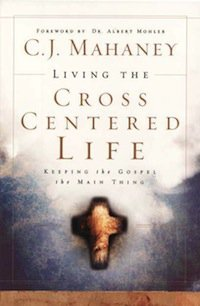 Book Review – The Cross Centered Life