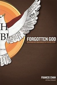 "Book Review – ""Forgotten God"" by Francis Chan"