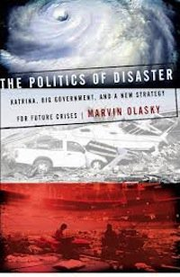 The Politics of Disaster