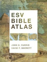 The ESV Bible Atlas